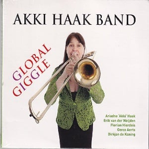 Akki Haak Band - Global Giggle