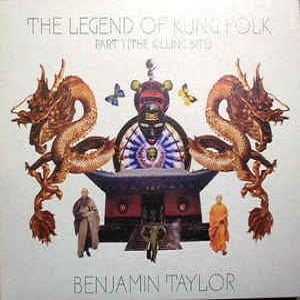 Benjamin Taylor - The Legend Of Kung Folk Part 1 (The Killing Bite)
