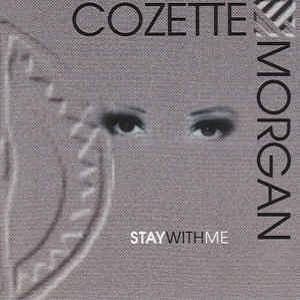 Cozette Morgan - Stay With Me