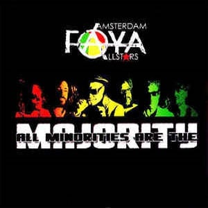 Amsterdam Faya Allstars - All Minorities Are the Majority