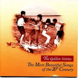 The Golden Sixties - The Most Beautiful Songs Of The 20th Century - Diverse Artiesten