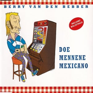 Berry van den Bebber - Doe Mennene Mexicano (4 Tracks Cd-Maxi-Single)