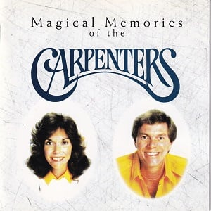 Carpenters (The) - Magical Memories Of The Carpenters