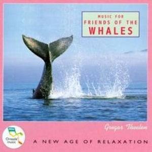 Gregor Theelen - Music For Friends Of The Whales