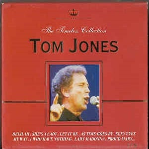 Tom Jones - The Timeless Collection