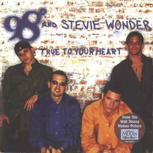 98 Degrees And Stevie Wonder - True To Your Heart (2 Tracks Cd-Single)