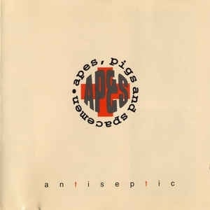 Apes, Pigs And Spacemen - Antiseptic (EP CD Limited Edition)