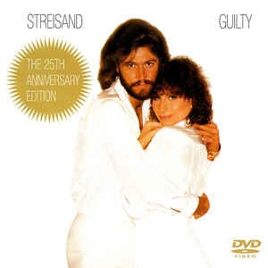 Barbra Streisand - Guilty (The 25th Aniversary Edition CD & DVD)