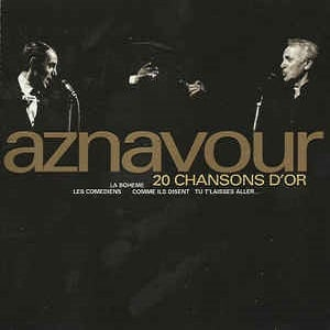 Charles Aznavour - 20 Chansons D'Or