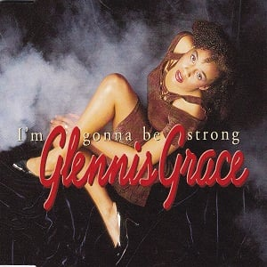 Glennis Grace - I'm Gonna Be Strong (2 Tracks Cd-Single)