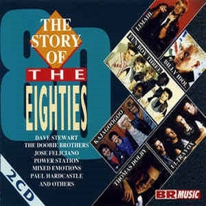 The Story Of The Eighties - Diverse Artiesten