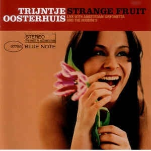 Trijntje Oosterhuis - Live with Amsterdam Sinfonietta and The Houdini's - Strange Fruit