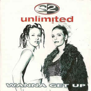 2 Unlimited - Wanna Get Up (2 Tracks Cd-Single)