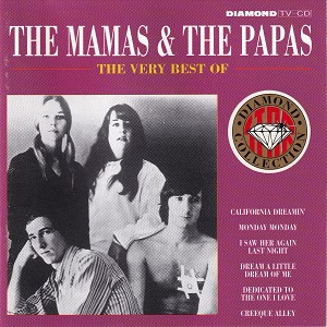 Mamas & The Papas (The) - The Very Best Of The Mamas & The Papas