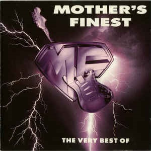 Mother's Finest - The Very Best Of