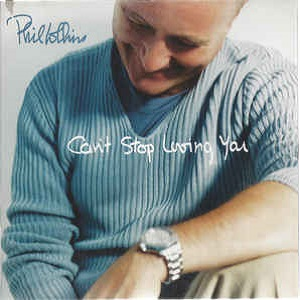 Phil Collins - Can't Stop Loving You (2 Tracks Cd-Single)
