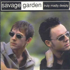 Savage Garden - Truly Madly Deeply (2 Tracks Cd-Single)