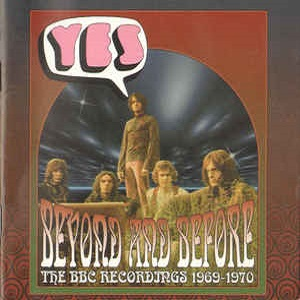 Yes - Beyond And Before - The BBC Recordings 1969-1970 (Limited Edition)