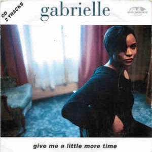 Gabrielle - Give Me A Little More Time (2 Tracks Cd-Single)
