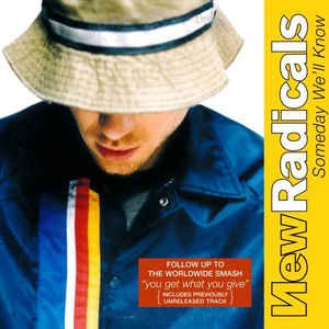 New Radicals - Someday We'll Know (2 Tracks Cd-Single)