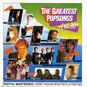 The Greatest Popsongs Of The 80's - Diverse Artiesten