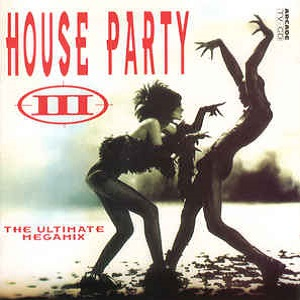 Turn Up The Bass - The House Party III - The Ultimate Megamix - Diverse Artiesten