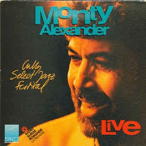 Monty Alexander - Live At The Cully Select Jazz Festival 1991