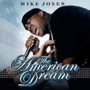 Mike Jones - The American Dream