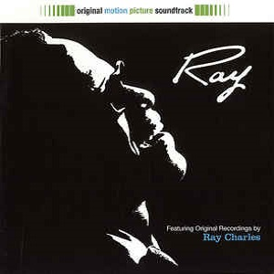 Ray Charles - Ray (Original Motion Picture Soundtrack)