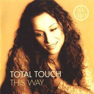 Total Touch - This Way (Limited Edition)