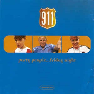 911 - Party People...Friday Night (4 Tracks Cd-Single CD2)