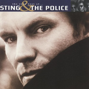 Sting & The Police - The Very Best Of... Sting & The Police