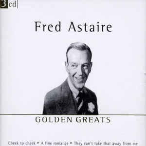 Fred Astaire - Golden Greats 3CD