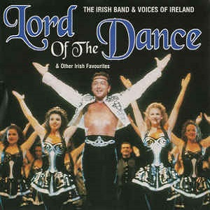 The Irish Band & Voices Of Ireland - Lord Of The Dance & Other Irish Favourites