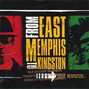 From East Memphis To Kingston: Soul Revisited... - Diverse Artiesten