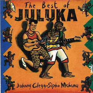 Juluka - The Best Of Juluka