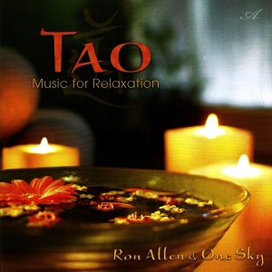 Ron Allen & One Sky - Tao : Music For Relaxation