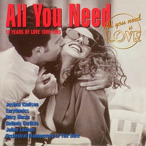 All You Need Vol. 3 - 15 Years Of Love 1980 - 1995 - Diverse Artiesten