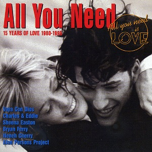 All You Need Vol. 4 - 15 Years Of Love 1980 - 1995 - Diverse Artiesten