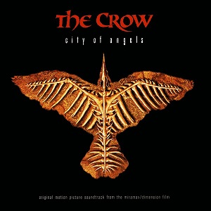 The Crow - City Of Angels - Original Motion Picture Soundtrack