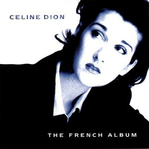 Celine Dion - The French Album