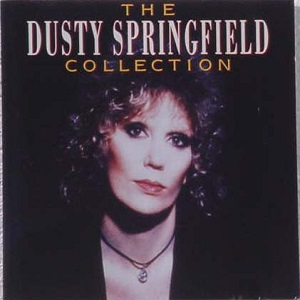 Dusty Springfield - The Collection