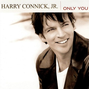 Harry Connick Jr. - Only You