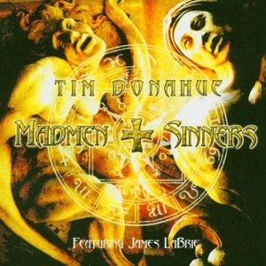 Tim Donahue Ft. James LaBrie - Madmen And Sinners