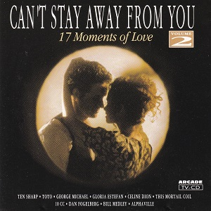 Can't Stay Away From You – 17 Moments Of Love – Volume 2 – Diverse Artiesten