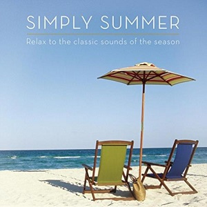 Simply Summer (Relax to the classic Sounds of the Season) - Diverse Artiesten