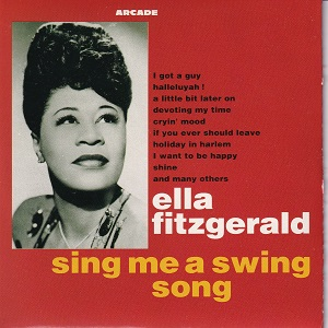Ella Fitzgerald & The Chick Webb Orchestra - Sing Me A Swing Song