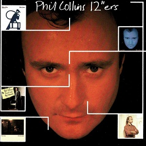"""Phil Collins - 12""""ers"""