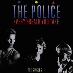 Police (The) - Every Breath You Take (The Singles)
